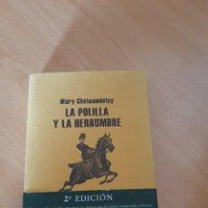 Relatos y Cuentos: LA POLILLA Y LA HERRUMBRE,MARY CHOLMONDELEY, 2ª EDICCIÓN. Lote 218323491