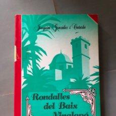 Relatos y Cuentos: RONDALLES DEL BAIX VINALOPO ALICSNTE CONTES POPULARS JOAQUIM GONZALEZ I CATURLA. Lote 218991611