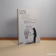 Relatos y Cuentos: VICKY BAUM , GRAND HOTEL 'NOVELA BARATA CON VARIOS TRASFONDOS' - 2011 1ª EDICIÓN (MUY BUEN ESTADO. Lote 221256825