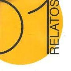Relatos y Cuentos: EDUARDO CANO, JAVIER PASCUAL ECHALECU, JAVIER SAGARNA - RELATOS 01. Lote 221272805