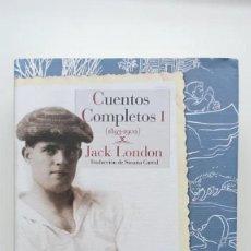 Relatos y Cuentos: CUENTOS COMPLETOS - JACK LONDON. Lote 222117283