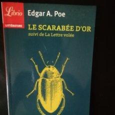 Relatos y Cuentos: LE SCARABEE D OR, POE. Lote 224631420