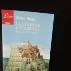 Relatos y Cuentos: LA LEGENDE DES SIECLES, VICTOR HUGO. Lote 224634878