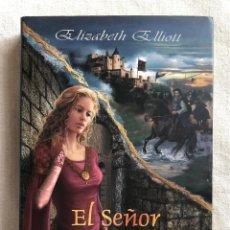 Relatos y Cuentos: LIBRO. EL SEÑOR DE LA GUERRA. ELIZABETH ELLIOTT. ROMANTICISMO. EROTISMO. INGLATERRA. EDAD MEDIA. Lote 227698015