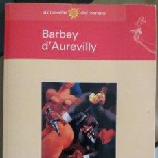 Relatos y Cuentos: LAS DIABOLICAS BARBEY D'AUREVILLY. Lote 228321315