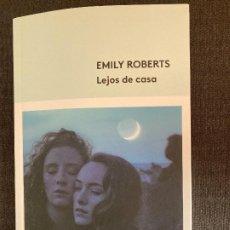 Relatos y Cuentos: LEJOS DE CASA – EMILY ROBERTS (NUEVO). Lote 228829695