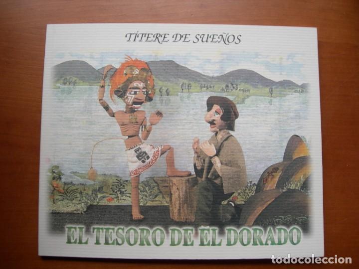 EL TESORO DE EL DORADO / CIRO GÓMEZ ACEVEDO / TÍTERE DE SUEÑOS (Libros Nuevos - Literatura - Relatos y Cuentos)