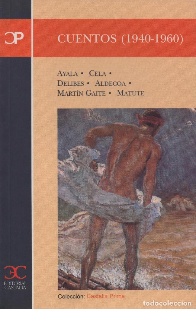 CUENTOS (1940-1960). CASTALIA. 2000. NUEVO. (Libros Nuevos - Literatura - Relatos y Cuentos)