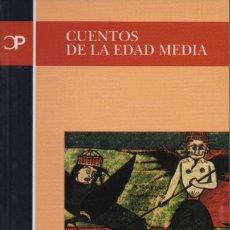 Relatos y Cuentos: CUENTOS DE LA EDAD MEDIA. CASTALIA. 2003. NUEVO.. Lote 235305585