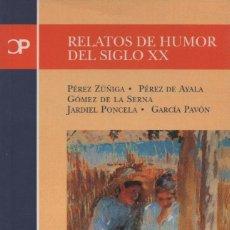 Relatos y Cuentos: RELATOS DE HUMOR DEL SIGLO XX. CASTALIA. 2000. NUEVO.. Lote 235307080