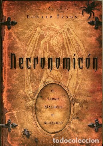 NECRONOMICÓN. EL LIBRO MALDITO DE ALHAZRED. DONALD TYSON. EDAF. (Libros Nuevos - Literatura - Relatos y Cuentos)