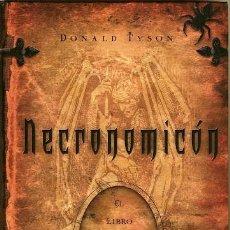 Relatos y Cuentos: NECRONOMICÓN. EL LIBRO MALDITO DE ALHAZRED. DONALD TYSON. EDAF.. Lote 235337695