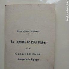 Relatos y Cuentos: EDICIÓN FACSÍMIL LA LEYENDA DE EL CASTAÑO 1985. Lote 238335525