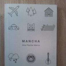 Relatos y Cuentos: MANCHA. ANA FLECHA MARCO. BOMBAS PARA DESAYUNAR. 2016. Lote 238350440