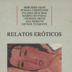 Relatos y Cuentos: RELATOS ERÓTICOS. CASTALIA-INSTITUTO DE LA MUJER. 1990. NUEVO.. Lote 238546030