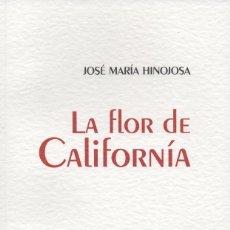 Relatos y Cuentos: LA FLOR DE CALIFORNÍA. JOSÉ MARÍA HINOJOSA. DEMIPAGE. COLECCIÓN ARRANCA THELMA. 2019. NUEVO.. Lote 238739000