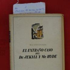 Relatos y Cuentos: R.L. STEVENSON.EL EXTRAÑO CASO DEL DR. JEKILL Y MR. HYDE. Lote 241630765