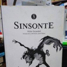 Relatos y Cuentos: SINSONTE-VICTOR ESCANDELL-DAVID IÑIGUEZ-EDITA VERSOS Y TRAZOS-1°EDICIÓN 2010. Lote 241690525