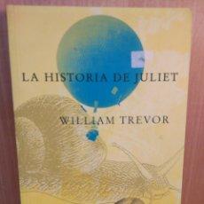 Relatos y Cuentos: LAS AVENTURAS DE JULIET.WILLIAM TREVOR. SIRUELA. Lote 242150385