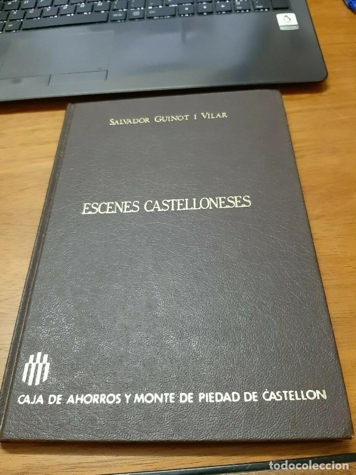 GUINOT I VILAR SALVADOR, ESCENES CASTELLONENSES, CAJA DE AHORROS Y MONTE DE PIEDAD DE CASTELLÓN,1985 (Libros Nuevos - Literatura - Relatos y Cuentos)