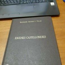 Relatos y Cuentos: GUINOT I VILAR SALVADOR, ESCENES CASTELLONENSES, CAJA DE AHORROS Y MONTE DE PIEDAD DE CASTELLÓN,1985. Lote 243080400
