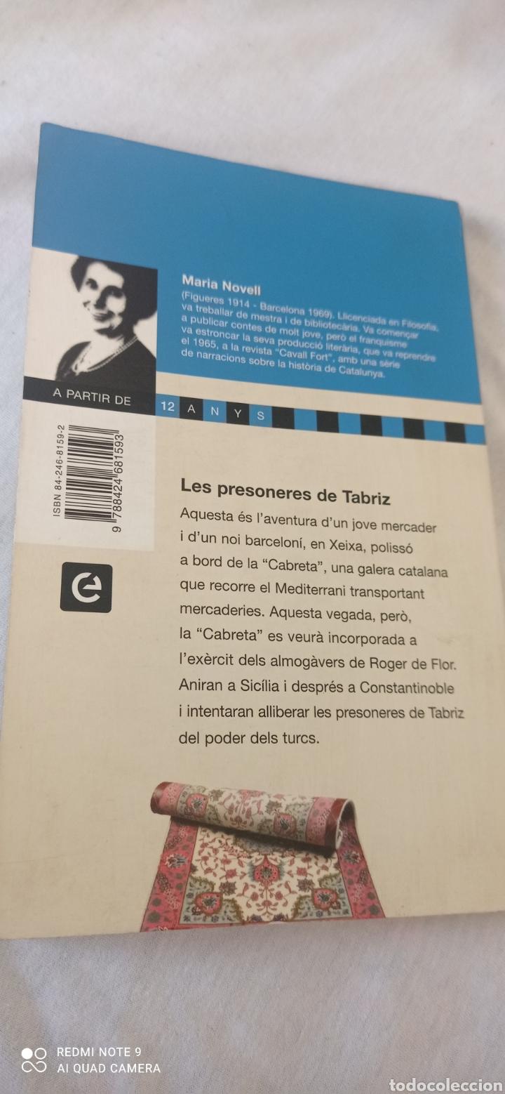 Relatos y Cuentos: LES PRESONERES DE TABRIZ. LA GALERA. MARIA NOVELL. 1 EDICIÓ CATALANA. 1967. PREMI JOSEP M. FOL - Foto 2 - 243852325