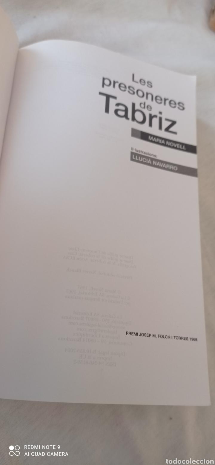 Relatos y Cuentos: LES PRESONERES DE TABRIZ. LA GALERA. MARIA NOVELL. 1 EDICIÓ CATALANA. 1967. PREMI JOSEP M. FOL - Foto 3 - 243852325