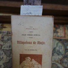 Relatos y Cuentos: JUAN PEREZ ZUÑIGA.VILLAPELONA DE ABAJO.ILUST. DE ZUÑIGUITA. Lote 244478015