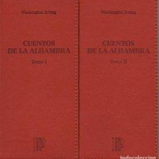 Relatos y Cuentos: CUENTOS DE LA ALHAMBRA.2 VOLÚMENES.WASHINGTON IRVING.SIMANCAS EDICIONES(EL PARNASILLO)2009.NUEVOS. Lote 244805805