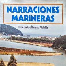 Relatos y Cuentos: NARRACIONES MARINERAS.EMETERIO ALVAREZ VALDES. Lote 245102155