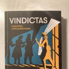 Relatos y Cuentos: VINDICTAS. CUENTISTAS LATINOAMERICANAS (ANTOLOGÍA). Lote 245124730