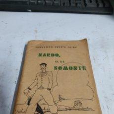 Relatos y Cuentos: FRANCISCO CUBRÍA SAINZ, NARDO EL DE SOMONTE,SANTANDER,1937. Lote 245153950