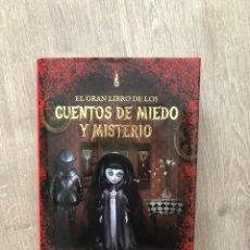 Relatos y Cuentos: EL GRAN LIBRO DE LOS CUENTOS DE MIEDO Y LEYENDAS. Lote 246357740