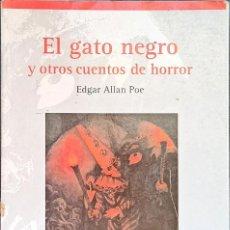 Relatos y Cuentos: EL GATO NEGRO Y OTROS CUENTOS DE HORROR, EDGAR ALLAN POE - TAPA BLANDA - BOLSILLO. Lote 246932605