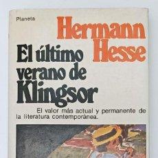Relatos y Cuentos: HERMANN HESSE, EL ÚLTIMO VERANO DE KLINGSOR - TAPA DURA - EDITORIAL PLANETA. Lote 247098680