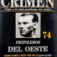 Relatos y Cuentos: PISTOLEROS DEL OESTE.SUMARIO DEL CRIMEN 74.33 PAGINAS. Lote 251073940