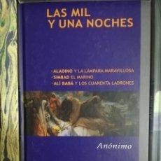 Relatos y Cuentos: LAS MIL Y UNA NOCHES (ANÓNIMO). Lote 253841320
