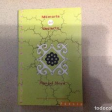 Relatos y Cuentos: MEMORIA DEL DESIERTO . MANUEL MOYA. INSTITUTO DE ESTUDIOS ALMERIENSES. ACM. Lote 254084480