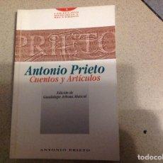 Relatos y Cuentos: LIBRO: CUENTOS Y ARTÍCULO. ANTONIO PRIETO. INSTITUTO ESTUDIOS ALMERIENSES . ACM. Lote 254086095