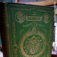 Relatos y Cuentos: TRUEBA ANTONIO DE.CUENTOS DE MADRES E HIJOS.BASTINOS EDITORESOBRA IL. CON 50 GRABADOS.. Lote 257651045