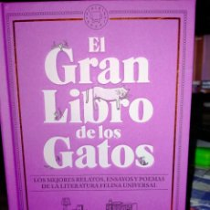 Livros: V.V.A A. EL GRAN LIBRO DE LOS GATOS.(LOS MEJORES RELATOS DE LA LITERATURA FELINA UNIVERSAL). BLACKIE. Lote 260436825
