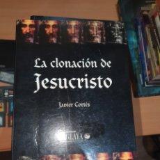 Relatos y Cuentos: LA CLONACION DE JESUCRISTO. Lote 261786860