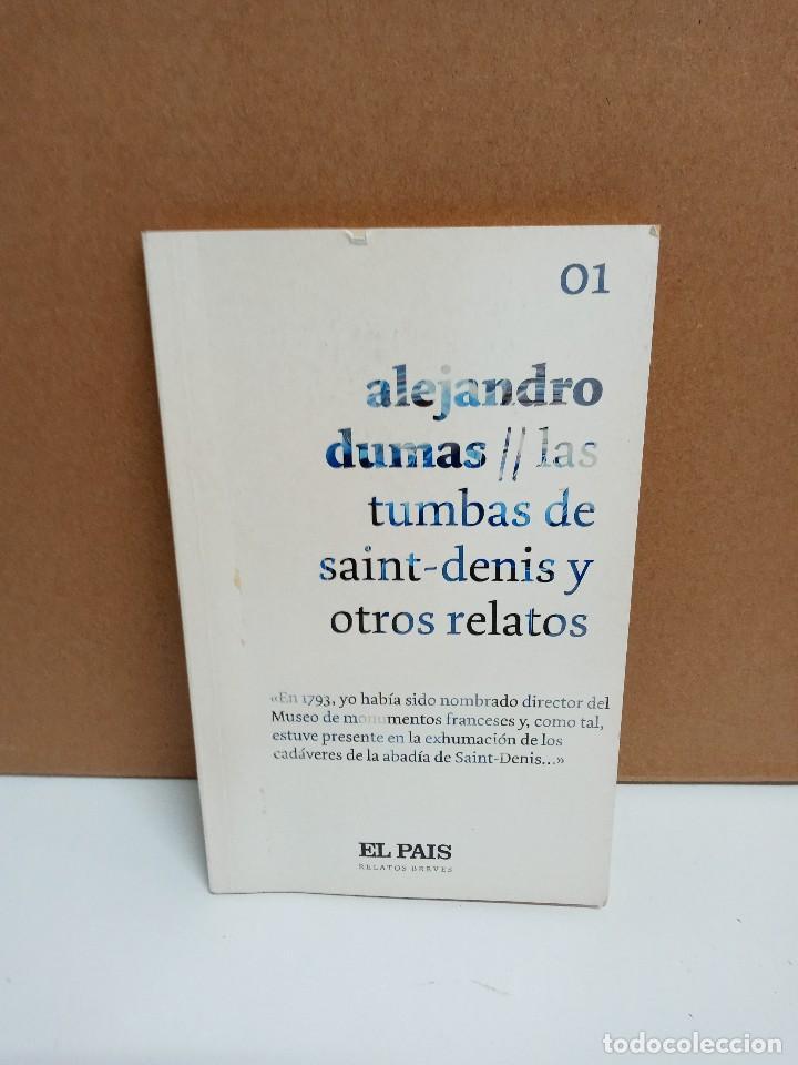 ALEJANDRO DUMAS - LAS TUMBAS DE SAINT-DENIS Y OTROS RELATOS - EL PAÍS (Libros Nuevos - Literatura - Relatos y Cuentos)