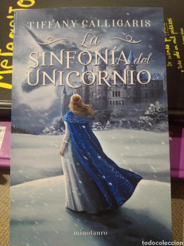 LA SINFONÍA DEL UNICORNIO Nº 01/02 TIFFANY CALLIGARIS (Libros Nuevos - Literatura - Relatos y Cuentos)