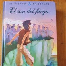Relatos y Cuentos: EL SON DEL FUEGO WILLIAN NICHOLSON. Lote 266386338
