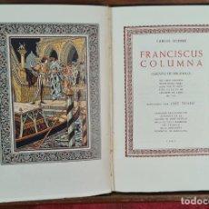 Relatos y Cuentos: FRANCISCUS COLUMNA. CARLOS NODIER. EDIT. DIP. DE BARCELONA. 1949.. Lote 266485533