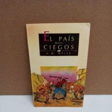 Relatos y Cuentos: H. G. WELLS - EL PAÍS DE LOS CIEGOS - MESTRAL JUVENIL. Lote 266756898