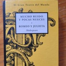 Relatos y Cuentos: MUCHO RUIDO Y POCAS NUECES ROMEO JULIETA SHAKESPEARE. Lote 267871389