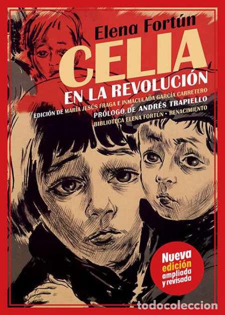 AÑO 2020 - CELIA EN LA REVOLUCIÓN POR ELENA FORTÚN - PRÓLOGO ANDRÉS TRAPIELLO NUEVA EDICIÓN REVISADA (Libros Nuevos - Literatura - Relatos y Cuentos)