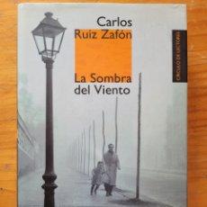 Relatos y Cuentos: LA SOMBRA DEL VIENTO CARLOS RUIZ ZAFÓN. Lote 268904899